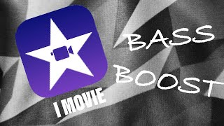 Gambar cover HOW TO BASS BOOST ANY SONG USING IMOVIE!!