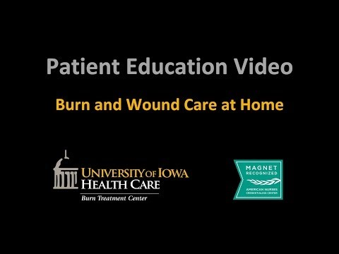 """Burn Unit Series - """"Burn and Wound Care at Home"""" (UI Health Care)"""