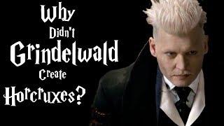 لماذا لم Grindelwald إنشاء Horcruxes? - هاري بوتر شرح