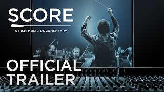 SCORE: A FILM MUSIC DOCUMENTARY | Official Trailer
