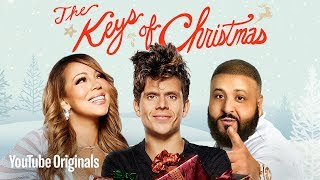 The Keys of Christmas (ft. Mariah Carey, DJ Khaled, Fifth Harmony, Rudy Mancuso, Nicky Jam)(In this YouTube Red Original, DJ Khaled and Mariah Carey drop a holiday hater (Rudy Mancuso) into a mystical winter wonderland where an all-star cast of ..., 2016-12-19T17:47:54.000Z)