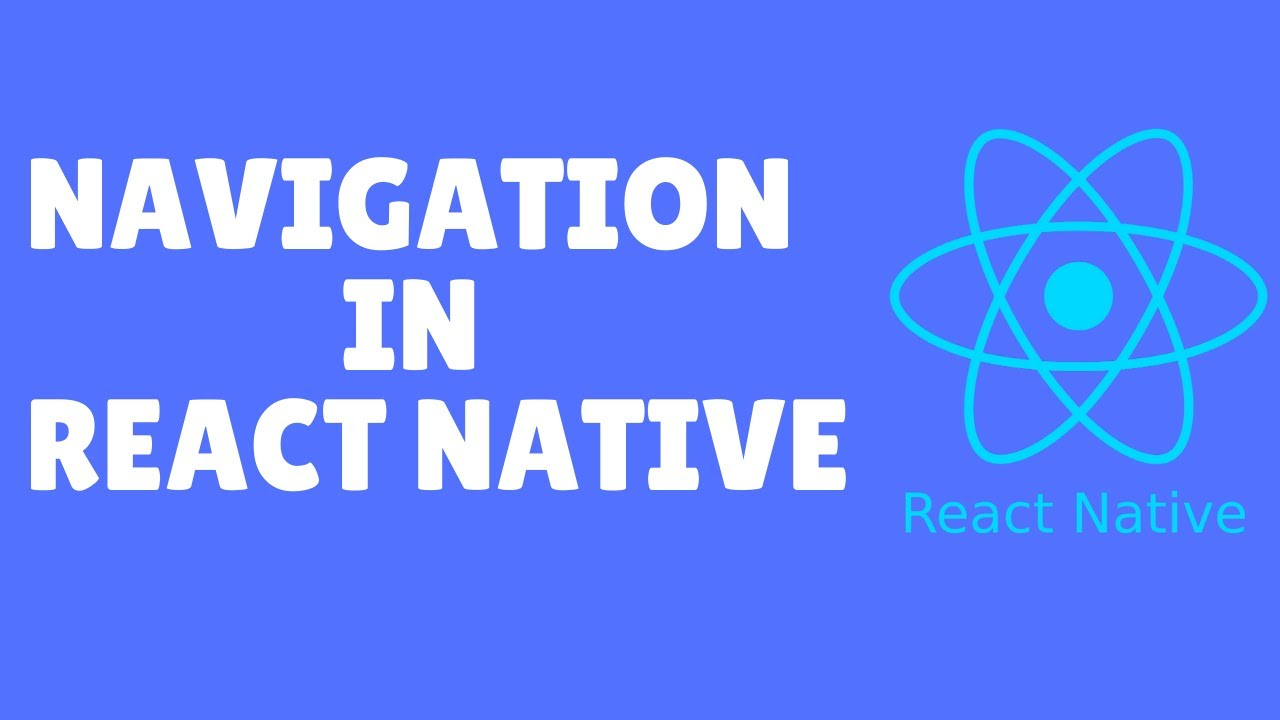 How to Implement Navigation in React Native