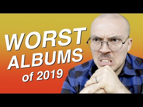 10 Worst Albums of 2019