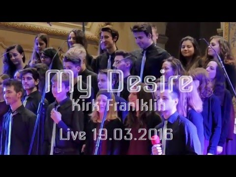 My Desire Kirk Franklin  19032016