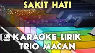 Download SAKIT HATI   TRIO MACAN DANGDUT KOPLO KARAOKE LIRIK ORGAN TUNGGAL KEYBOARD