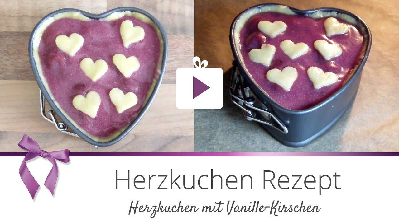 Backen Herzkuchen Mit Kirschen Valentinstag Danato Youtube