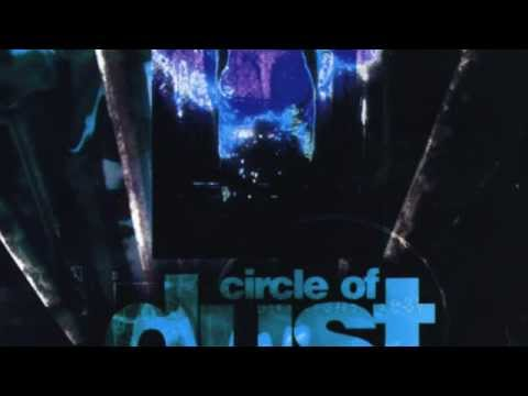 Circle Of Dust Self-Titled Album [Full]