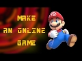 Make an Online Game for free | 2017 | Updated