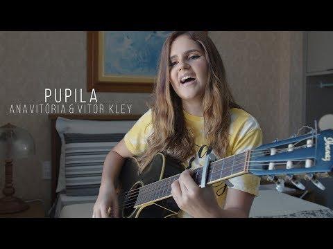 Pupila - ANAVITÓRIA & Vitor Kley Rhendra Nadyer cover