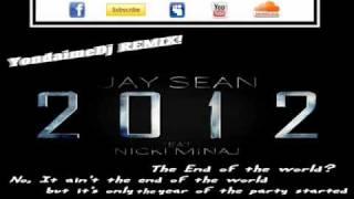 Jay Sean ft. Nicki Menaj - 2012 [Y.D.M DANCE REMIX]