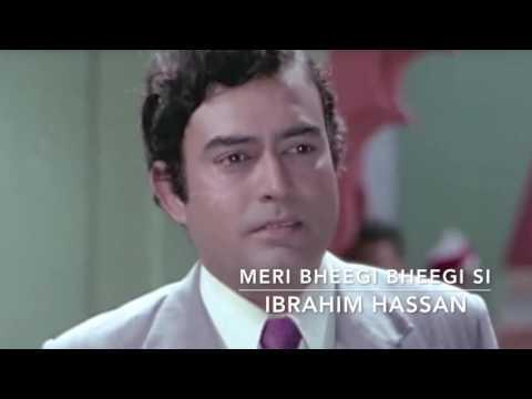Meri Bheegi Bheegi Si Cover   Ibrahim Hassan   Anamika    Sanjeev Kumar   Jaya Bhaduri