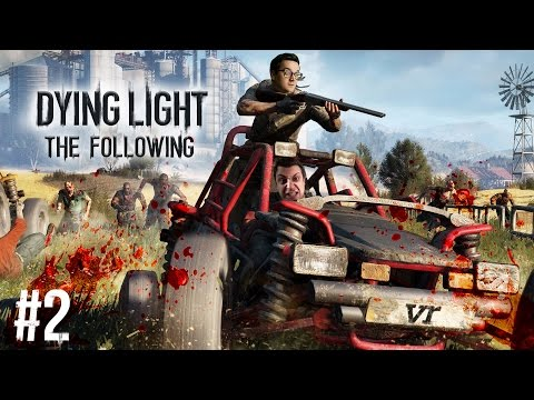 TESSÉK VIGYÁZNI!!! | Dying Light: The Following #2