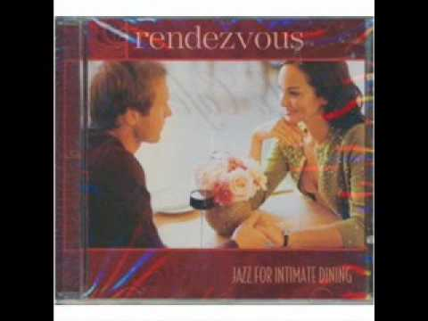RENDEZVOUS (Jazz for Intimate Dining)