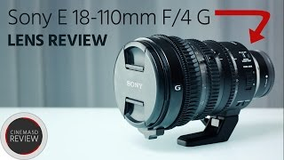 Sony 18-110mm Review – One-Of-A-Kind Versatile Video & Cine Zoom