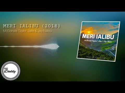 McDonald Taylor - Meri Ialibu (2018) ft. Jake & Jay Nalou