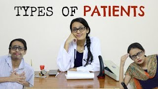 Types of Patients | Funny Patients v/s Doctors