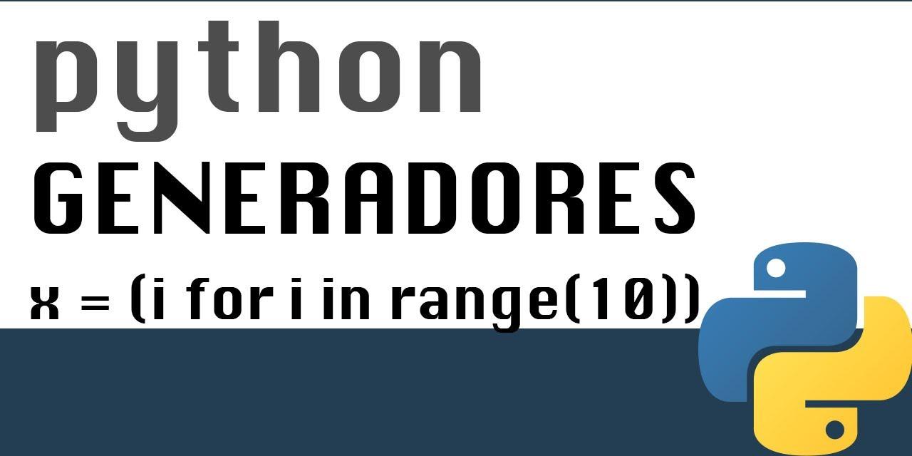 Generadores en Python - Tutorial - YouTube