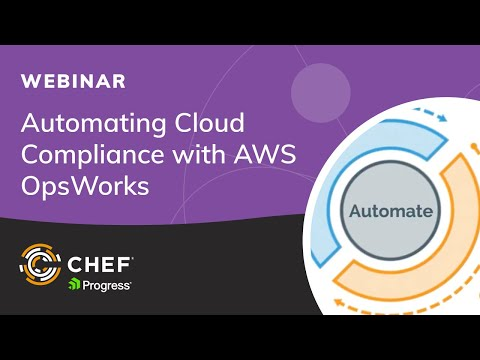 Automating Cloud Compliance with AWS OpsWorks for Chef