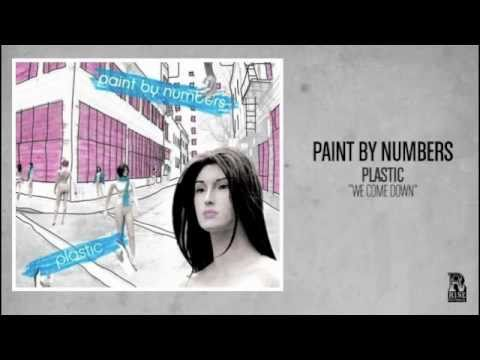 Paint By Numbers - We Come Down (Rise Records back catalog circa 2005)