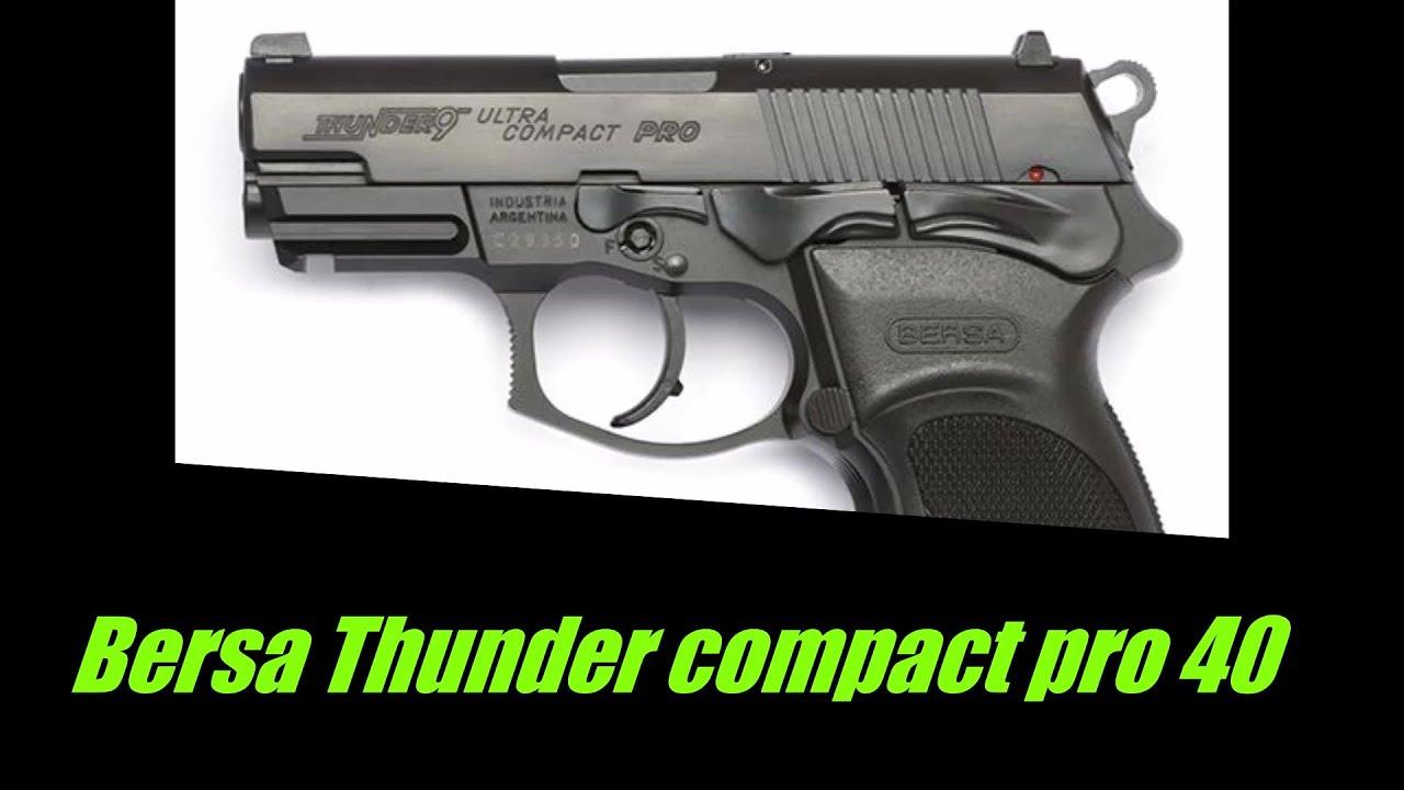 Bersa thunder pro 40 compact