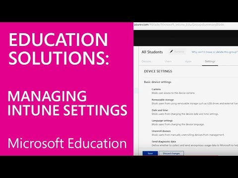 Intune for Education Deployment Training  - Managing Settings