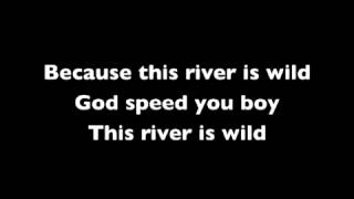 The Killers This River is Wild Lyrics.mp3