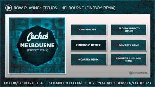 Cechoś - Melbourne (Fineboy Remix) [OFFICIAL]