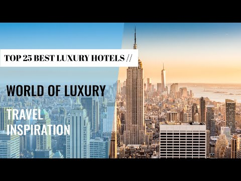 top-25-best-luxury-hotels-destinations-you-need-to-visit