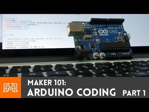 Arduino Programming Part 1 // Maker 101