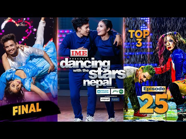 Dancing With the Stars Nepal | EPISODE 25 | Final