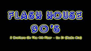 2 Brothers On The 4th Floor Do It Radio Mix