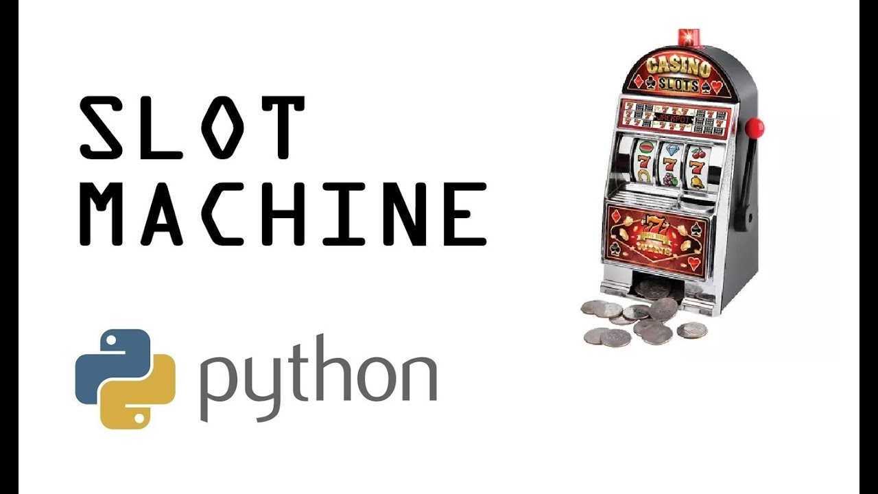 Making Python Slot Machine