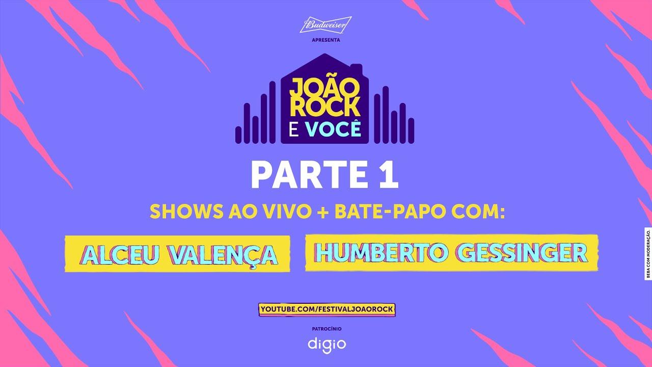 João Rock e Você - PARTE 1 | Shows com: Alceu Valença e Humberto Gessinger