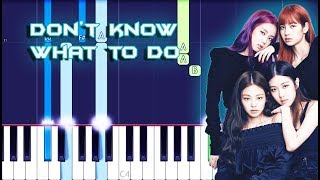 BLACKPINK - Don't Know What To Do Piano Tutorial EASY (Piano Cover)