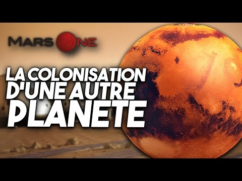 Mars One : La colonisation d'une autre planète !