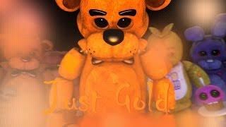 [FNaF SFM] ''Just Gold'' Animation by ShadowSupreme (Song MandoPony)