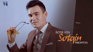 Download Botir Xon - Sotqin | Ботир Хон - Сотқин (music version) Mp3 and Videos