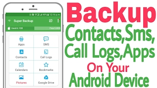 How to Backup and Restore Contacts , Messages, call logs, Apps in Android