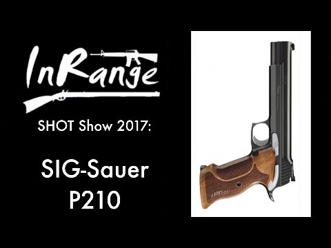 SHOT 2017: Sig-Sauer P210