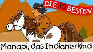 Manapi, das Indianerkind -  Klassiklieder zum Mitsingen || Kinderlieder