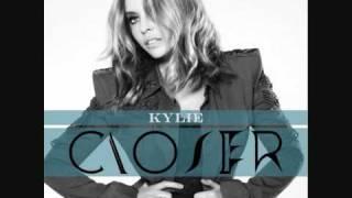 Kylie Minogue - Closer (Love In US Edit)
