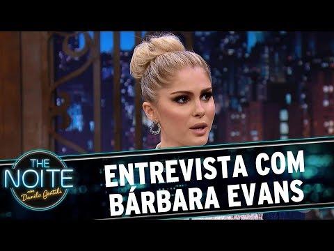 Entrevista com Bárbara Evans | The Noite (31/05/17)
