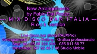 Fabio Dal Pozzo & Korg Pa3x - MIX Rock Italy Revival01 - MP3 256 video Full HD