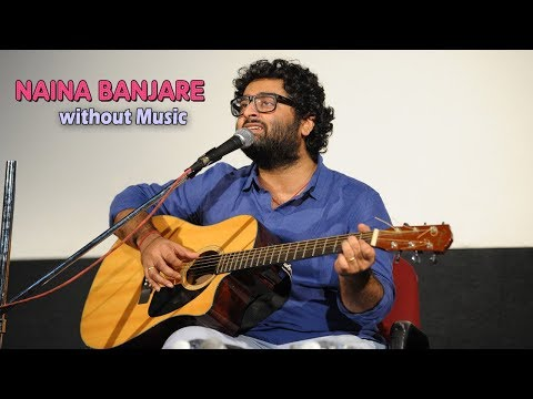 Naina Banjare (Without Music) | Arijit Singh | Real Voice Without Autotune