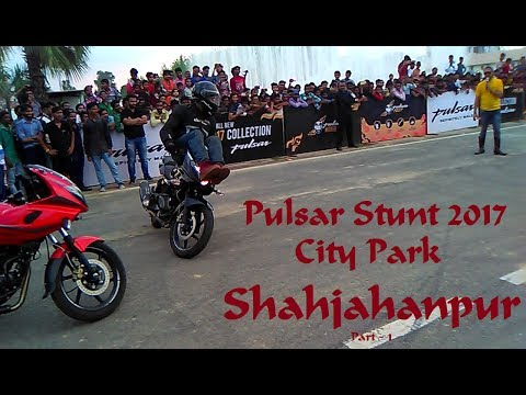 Pulsar Stunt 2017  in City Park Shahjahanpur 1