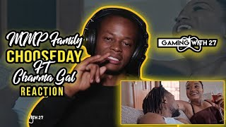 MMP Family - chooseday ft Charma Gal (official Video) Reaction By GamingWith 27 | Botswana Youtuber