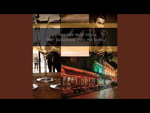 Soulful Jazz for Tremendously Cool Vintage Cafes