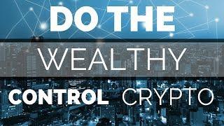 WHO CONTROLS THE CRYPTO MARKET???