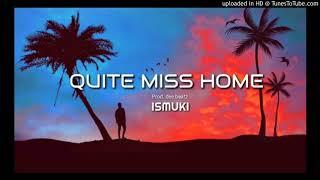 Ismuki - Quite Miss Home ( Reggae Cover)