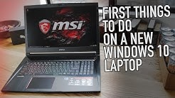 First Things to Do With a New Windows 10 Laptop | Kill Bloatware, Lock it Down, Make it Epic